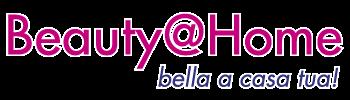 Beauty@Home – Bella a casa tua!